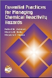 cover of 'Essential Practices for Managing Chemical Reactivity Hazards'